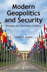Modern Geopolitics and Security af Amos N. Guiora