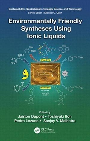 Environmentally Friendly Syntheses Using Ionic Liquids af Jairton Dupont