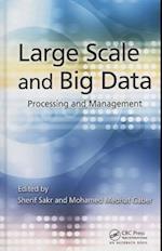 Large Scale and Big Data af Sherif Sakr