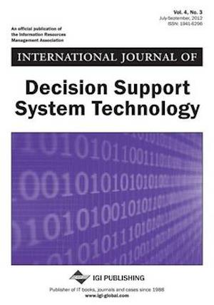 International Journal of Decision Support System Technology, Vol 4 ISS 3 af Zarate