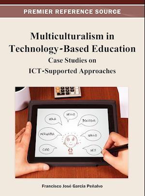 Multiculturalism in Technology-Based Education af Francisco Jose Garcia-Penalvo