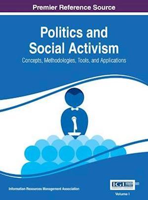 Politics and Social Activism af Information Resources Management Association