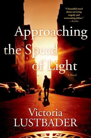 Approaching the Speed of Light af Victoria Lustbader
