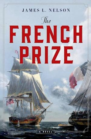 French Prize af James L. Nelson