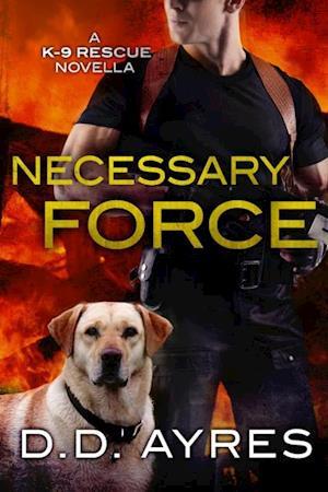 Necessary Force af D. D. Ayres