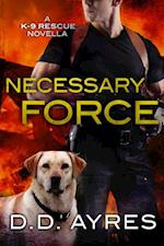 Necessary Force af D. D. Ayres