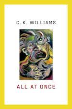 All at Once af C. K. Williams