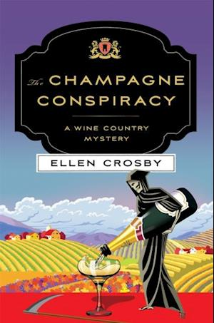 Champagne Conspiracy af Ellen Crosby
