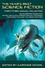Year's Best Science Fiction: Thirty-Third Annual Collection (YEAR'S BEST SCIENCE FICTION)