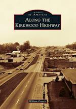 Along the Kirkwood Highway af William Francis