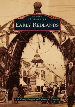 Early Redlands af Ann Cordy Deegan, Maria Y. Carrillo