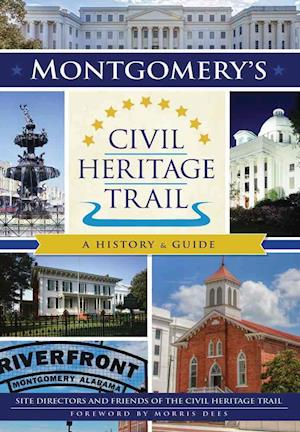 Bog, paperback Montgomery's Civil Heritage Trail af Site Directors and Friends of Civil Heri
