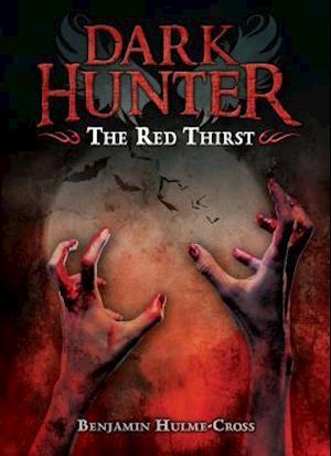 The Red Thirst af Benjamin Hulme-cross