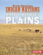 Native Peoples of the Plains (North American Indian Nations)