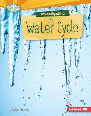 Investigating the Water Cycle af Candice Ransom