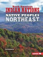 Native Peoples of the Northeast (North American Indian Nations)