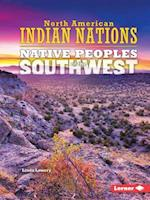 Native Peoples of the Southwest (North American Indian Nations)