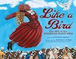 Like a Bird (Millbrook Picture Books)