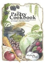 The Pantry Cookbook af Michelle Clay