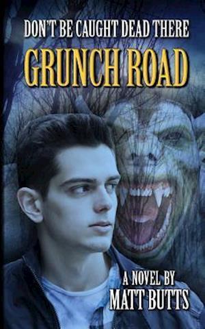 Grunch Road af Matt Butts