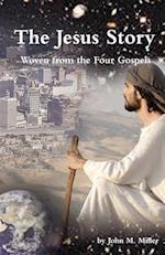The Jesus Story af John M. Miller