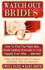 Watch Out Brides af Sweta Patel, Bart Smith
