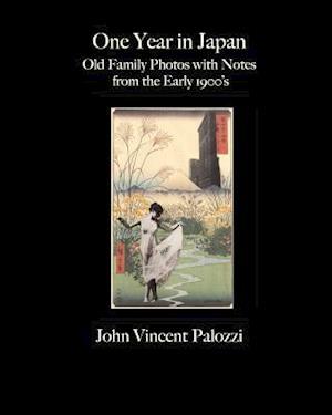 One Year in Japan af John Vincent Palozzi