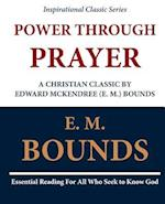 Power Through Prayer af E. M. Bounds, Edward M. Bounds