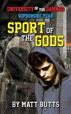 Sport of the Gods af Matt Butts
