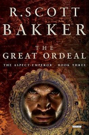 The Great Ordeal af R. Scott Bakker