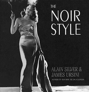 The Noir Style af Alain Silver