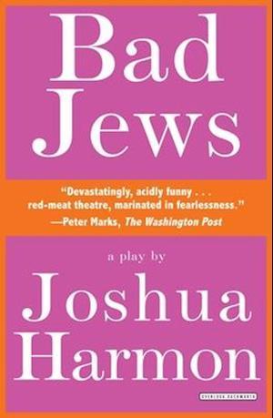 Bad Jews af Joshua Harmon