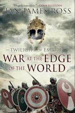 War at the Edge of the World af Ian James Ross