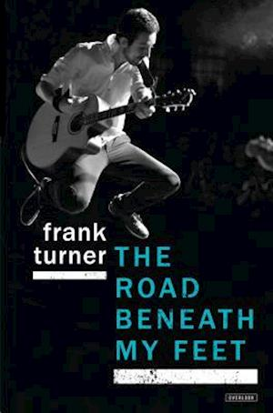 The Road Beneath My Feet af Frank Turner