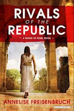 Rivals of the Republic (Blood of Rome)