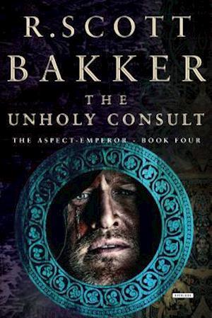 Bog, hardback The Unholy Consult af R. Scott Bakker