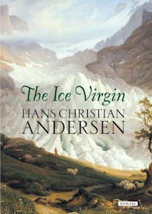 Bog, hardback The Ice Virgin af Hans Christen Andersen