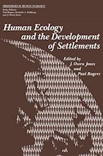Human Ecology and the Development of Settlements af J. Jones