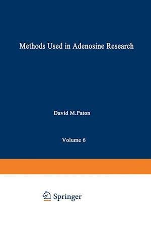 Methods Used in Adenosine Research af David Paton