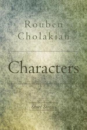 Characters af Rouben Cholakian