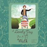 A Lovely Day for a Walk af Angela Evans