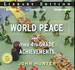 World Peace and Other 4th-Grade Achievements af John Hunter