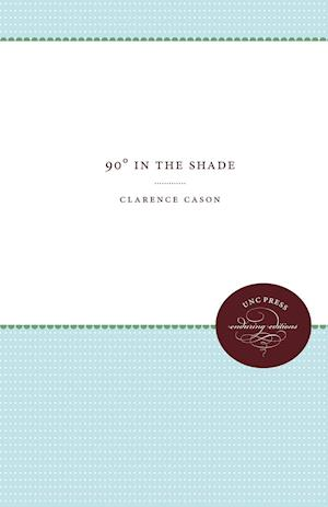 90 in the Shade af Clarence Cason
