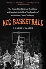 ACC Basketball af J. Samuel Walker