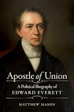 Apostle of Union (Civil War America (Hardcover))
