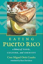 Eating Puerto Rico (Latin America in Translation/En Traduccion/Em Traducao)