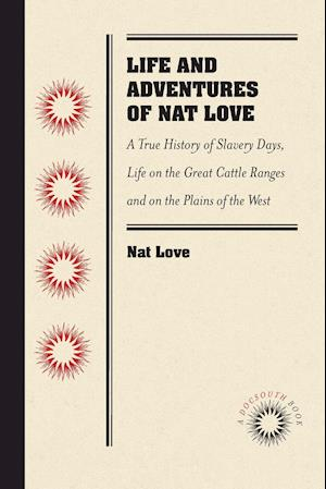 Bog, paperback Life and Adventures of Nat Love, Better Known in the Cattle Country as