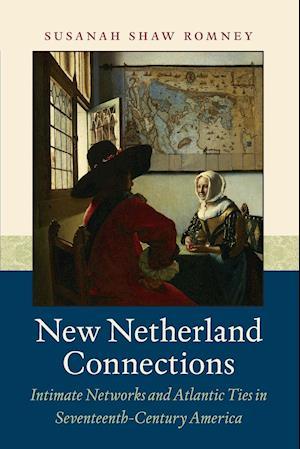 Bog, paperback New Netherland Connections af Susanah Shaw Romney
