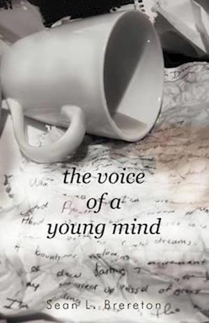 The Voice of a Young Mind af Sean L. Brereton