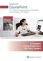 Timby: Fundamental Nursing Skills and Concepts Lippincott Course Point Access Code af Wolters Kluwer